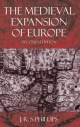 Medieval Expansion of Europe - J. R. S. Phillips