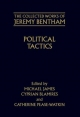 The Collected Works of Jeremy Bentham: Political Tactics - Jeremy Bentham; James Michael; Cyprian Blamires; Catherine Pease-Watkin