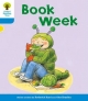 Oxford Reading Tree: Level 3: More Stories B: Book Week - Roderick Hunt; Gill Howell