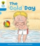 Oxford Reading Tree: Level 3: More Stories B: the Cold Day - Roderick Hunt; Gill Howell
