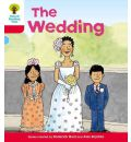 Oxford Reading Tree: Level 4: More Stories A: the Wedding - Roderick Hunt