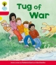 Oxford Reading Tree: Level 4: More Stories C: Tug of War - Roderick Hunt