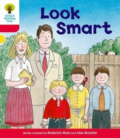 Oxford Reading Tree: Level 4: More Stories C: Look Smart - Hunt, Roderick Brychta, Mr. Alex