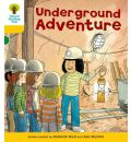 Oxford Reading Tree: Level 5: More Stories A: Underground Adventure - Roderick Hunt