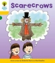 Oxford Reading Tree: Level 5: More Stories B: Scarecrows - Roderick Hunt