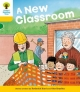 Oxford Reading Tree: Level 5: More Stories B: a New Classroom - Roderick Hunt