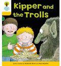 Oxford Reading Tree: Level 5: More Stories C: Kipper and the Trolls - Roderick Hunt