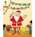 Oxford Reading Tree: Level 6: More Stories A: Christmas Adventure - Roderick Hunt