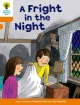 Oxford Reading Tree: Level 6: More Stories A: a Fright in the Night - Roderick Hunt