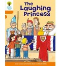 Oxford Reading Tree: Level 6: More Stories A: The Laughing Princess - Roderick Hunt