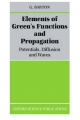 Elements of Green's Functions and Propagation - G. Barton