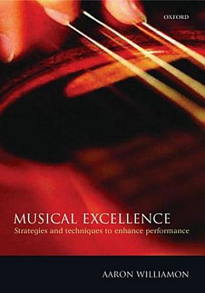 Musical Excellence - Aaron Williamon