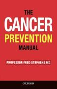 The Cancer Prevention Manual: Simple Rules to Reduce the Risks
