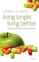 Living Longer, Living Better: Exploring the Heart-Mind Connection