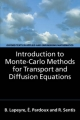 Introduction to Monte-Carlo Methods for Transport and Diffusion Equations - Bernard Lapeyre; Etienne Pardoux; Remi Sentis