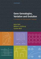 Gene Genealogies, Variation and Evolution: A Primer in Coalescent Theory