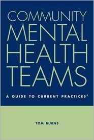 Community Mental Health Teams - Tom Burns