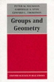 Groups and Geometry - Peter M. Neumann;  etc.; Gabrielle A. Stoy; Edward C. Thompson
