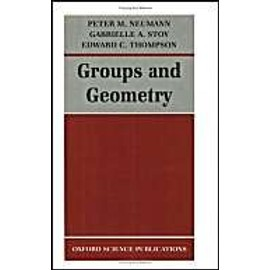 Groups And Geometry - Peter M. Neumann