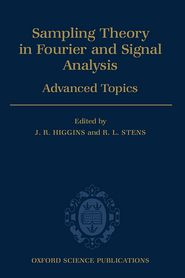 Sampling Theory in Fourier and Signal Analysis: Volume 2: Advanced Topics - Rowland R. Higgins, R.L. Stens, J.R. Higgins (Editor)