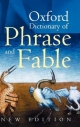 Oxford Dictionary of Phrase and Fable - Elizabeth Knowles