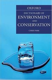 A Dictionary of Environment and Conservation - Park, Chris C.