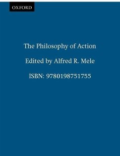 The Philosophy of Action - Mele, Alfred R. (ed.)