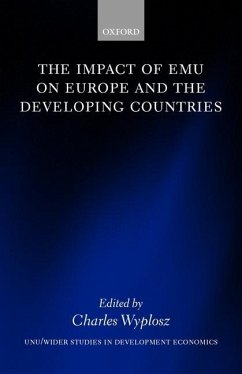 The Impact of EMU on Europe and the Developing Countries - Wyplosz, Charles (ed.)
