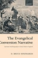 Evangelical Conversion Narrative - D.Bruce Hindmarsh