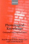 Phonological Knowledge (Conceptual and Empirical Issues)