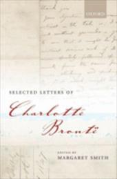 Selected Letters of Charlotte Bronte - Smith, Margaret