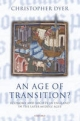 Age of Transition? - Christopher Dyer