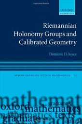 Riemannian Holonomy Groups and Calibrated Geometry - Joyce, Dominic D.