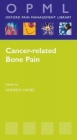 Cancer Related Bone Pain - Andrew Davies