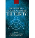 Philosophical and Theological Essays on the Trinity - Thomas McCall