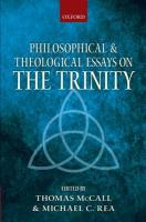 Philosophical and Theological Essays on the Trinity