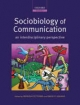 Sociobiology of Communication - Patrizia d'Ettorre; David P. Hughes