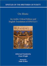 On Music: An Arabic critical edition and English translation of Epistle 5 - Owen Wright