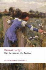 The Return of the Native - Thomas Hardy (author), Simon Gatrell (editor), Nancy Barrineau (other), Margaret R Higonnet (other)
