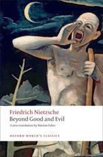 Beyond Good and Evil - Friedrich Nietzsche (author), Marion Faber (editor), Robert C Holub (other)