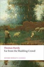 Far from the Madding Crowd - Thomas Hardy (author), Suzanne B Falck-Yi (editor), Linda M Shires (other)
