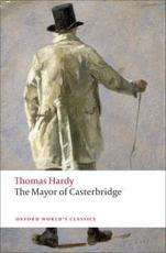 The Mayor of Casterbridge - Thomas Hardy (author), Pamela Dalziel (other), Dale Kramer (editor)