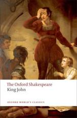 The Life and Death of King John - William Shakespeare (author), A. R Braunmuller (editor)