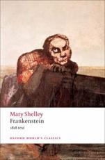 Frankenstein, or, The Modern Prometheus - Mary Wollstonecraft Shelley (author), Marilyn Butler (editor)