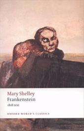 Frankenstein or the Modern Prometheus: The 1818 Text - Shelley, Mary Wollstonecraft / Butler, Marilyn