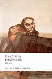Frankenstein or The Modern Prometheus (The 1818 text) - Mary Wollstonecraft Shelley