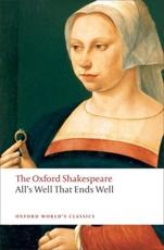 All's Well That Ends Well - William Shakespeare (author), Susan Snyder (editor)