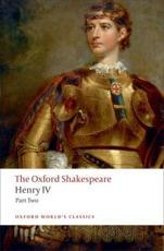 Henry IV, Part 2 - William Shakespeare (author), Ren�� Weis (editor)