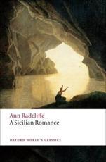 A Sicilian Romance - Ann Radcliffe (author), Alison Milbank (editor)