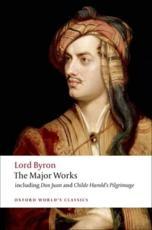 The Major Works - George Gordon, Lord Byron (author), Jerome J McGann (editor)